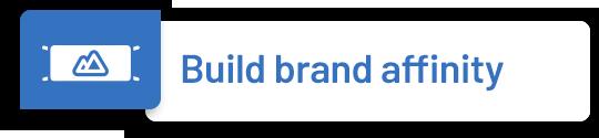 Build Brand Affinity
