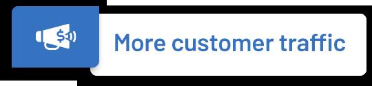 Get More Customer Traffic